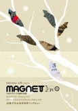"MAGNET26 / ""Floating Style""2009"